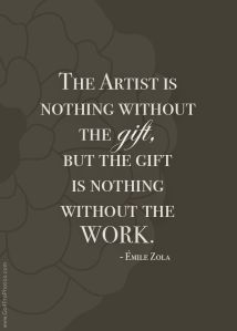 Artist and gift of hard work