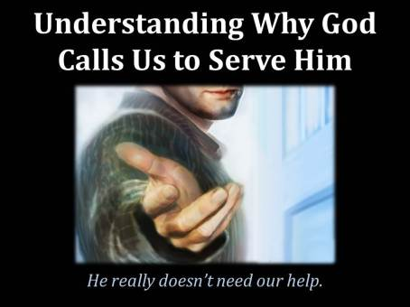 Serving and Knowing God