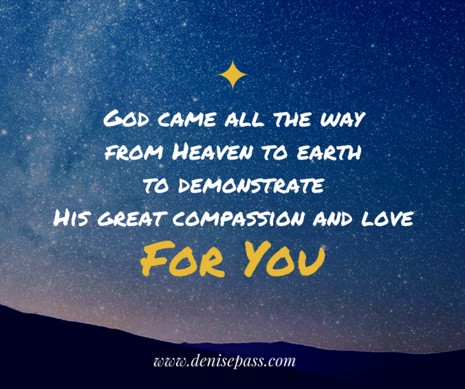 god-came-all-the-way-from-heaven-to-demonstrate-his-great-compassion-and-love-for-all-mankind